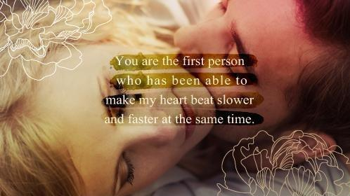 You Are The First Person Who Has Been Able To Make My Heart Beat Slower