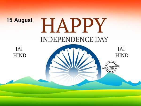 Jai Hind, Happy Independence Day