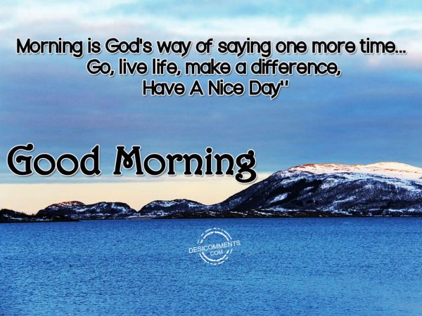 Morning Is God's Way Of Saying