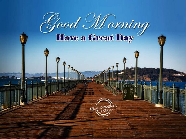 Picture Of Have A Great Day - Good Morning
