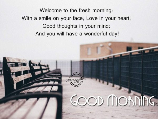 Welcome To The Fresh Morning
