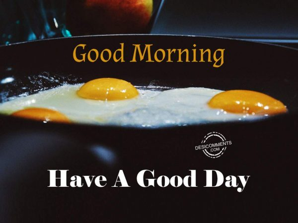 Wishing You A Good Day - Good Morning