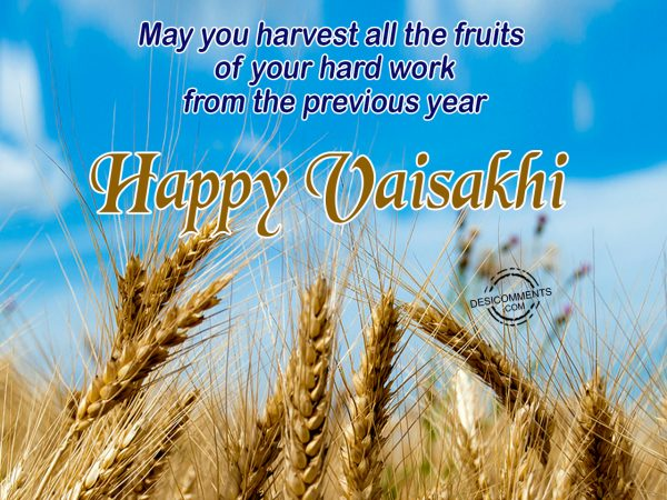 May you harvest - Happy vaisakhi