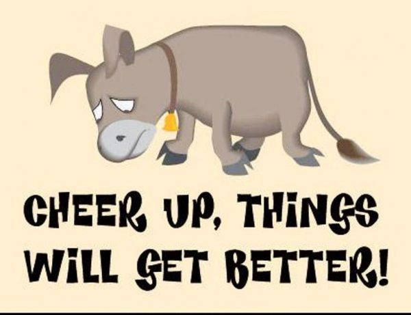 Cheer Up Things Will Get Better