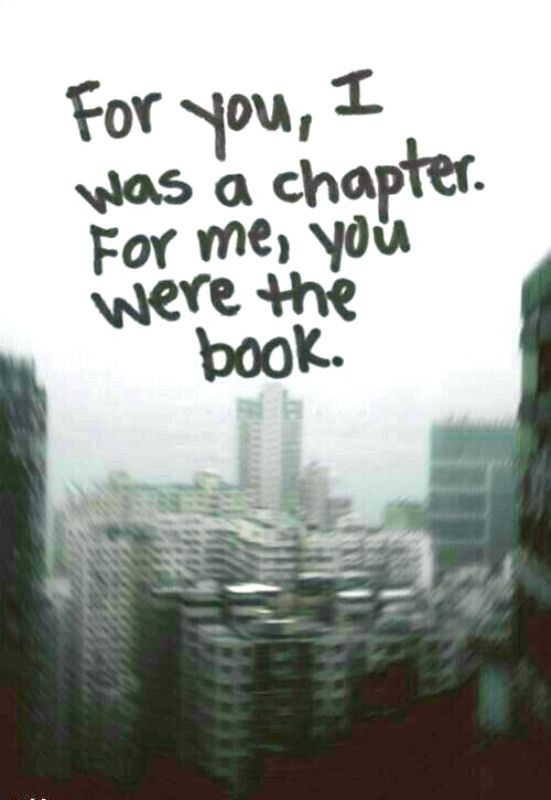 For You I Was A Chapter For Me