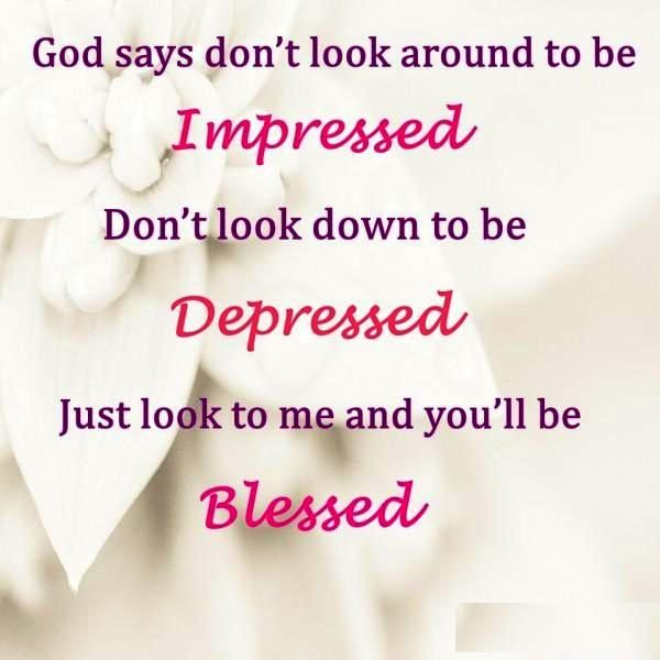 God Says Dont Look Around To Be Impressed