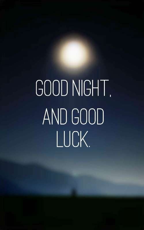 Good Night And Good Luck