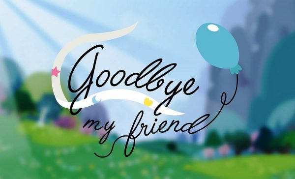 Picture: Goodbye My Friend