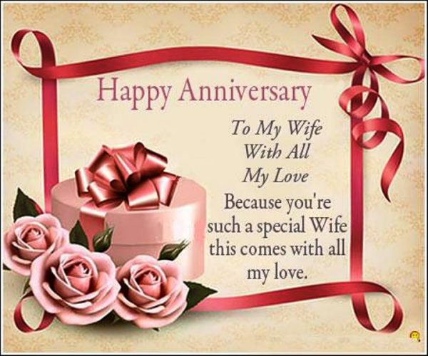 Happy Anniversary To My Wife With All My Love