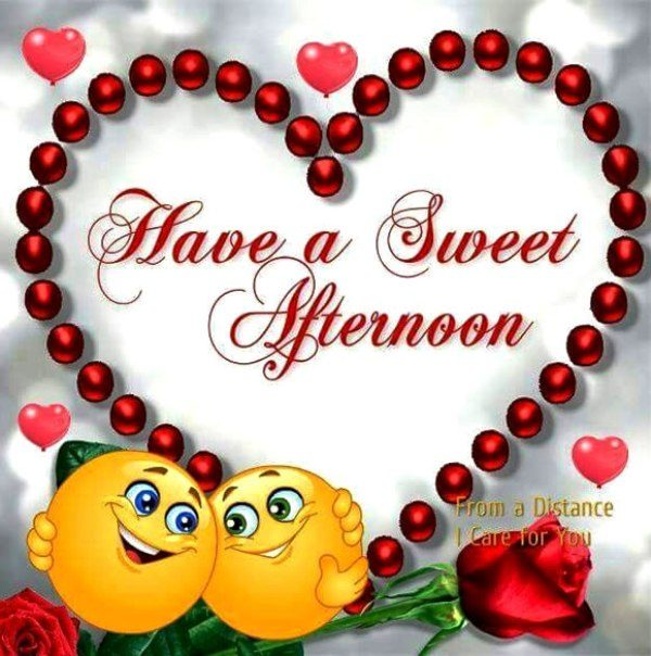 Have A Sweet Afternoon