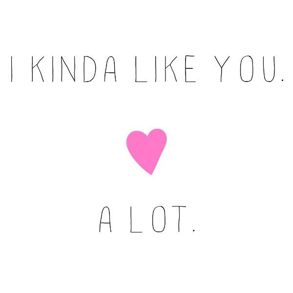 Picture: I Kinda Like You A Lot