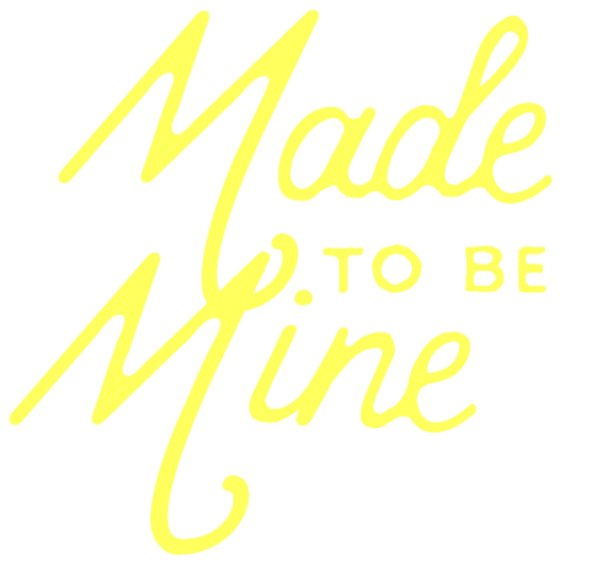 Picture: Made To Be Mine