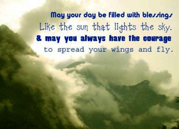 May You Day Be Filled With The Blessings
