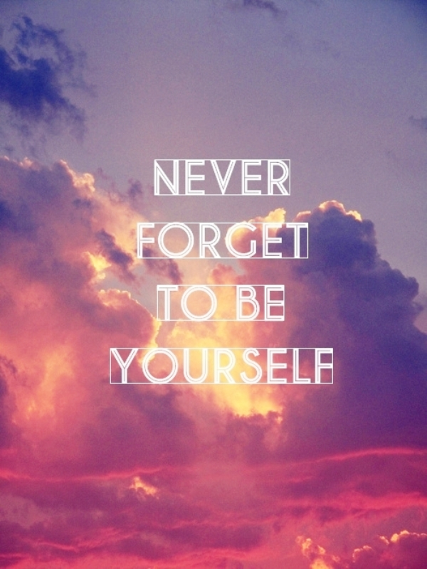 Never Forget To You Yourself