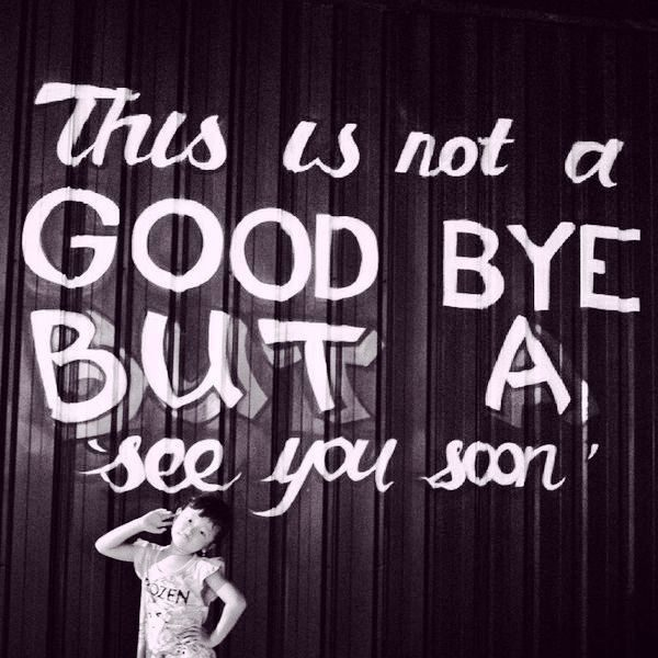 This Is Not A Goodbye