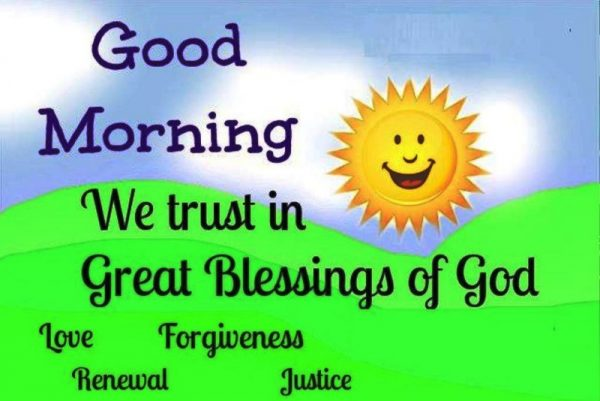 We Trust In Great Blessings Of God