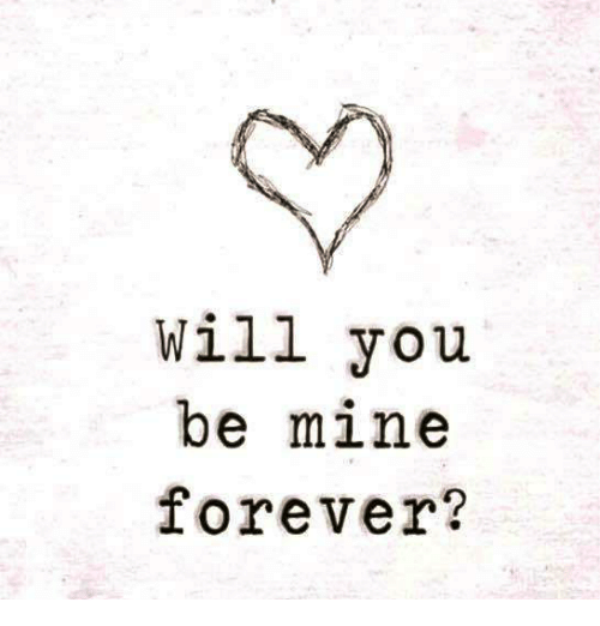 Will You Be Mine Forever