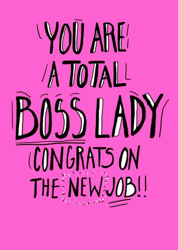 You Are A Total Boss Lady
