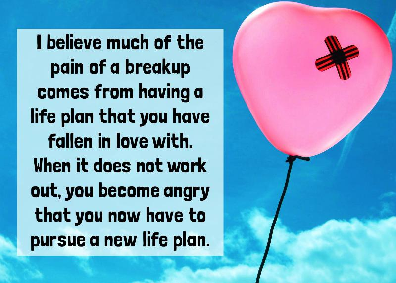 I Believe Much Of The Pain Of A Breakup