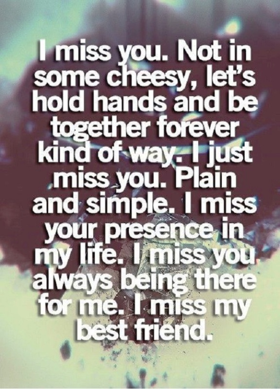 I Miss You Not In Some Cheesy