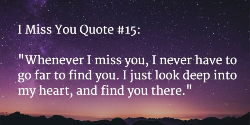 I Never Have To Go Far To Find You