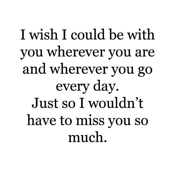 I Wish I Could Be With You