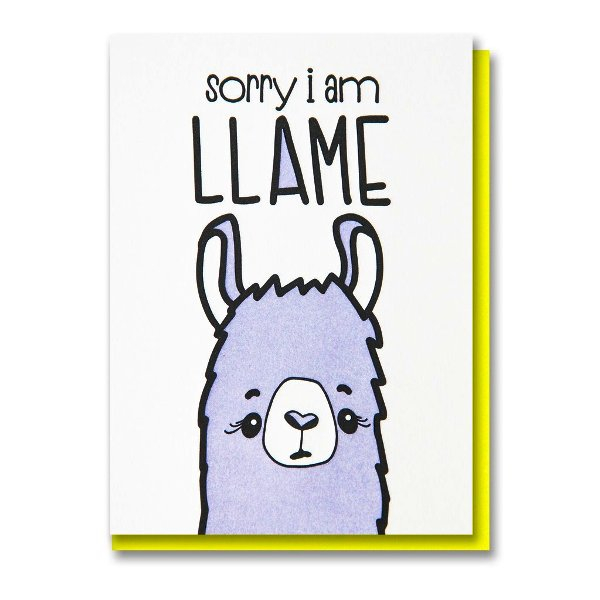 Picture: Sorry I Am Llame