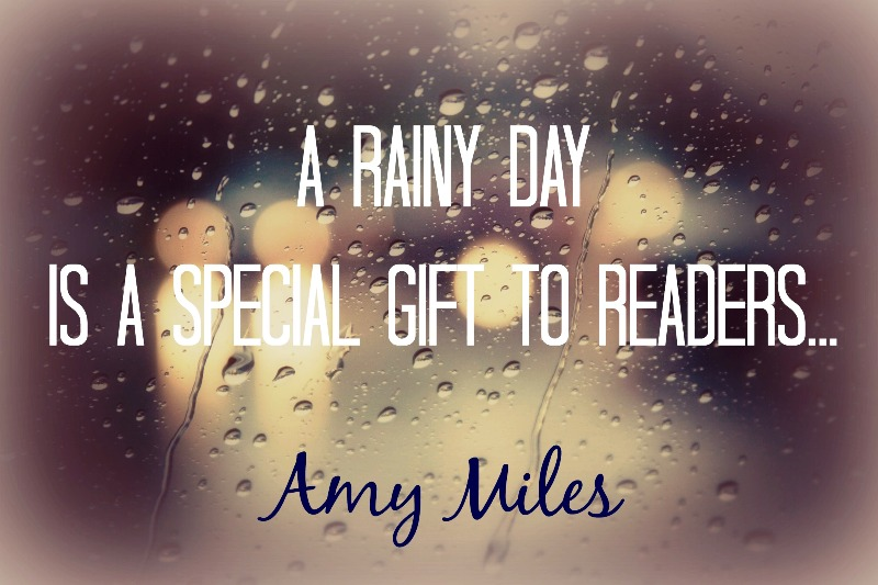A Rainy Day Is A Special Gift