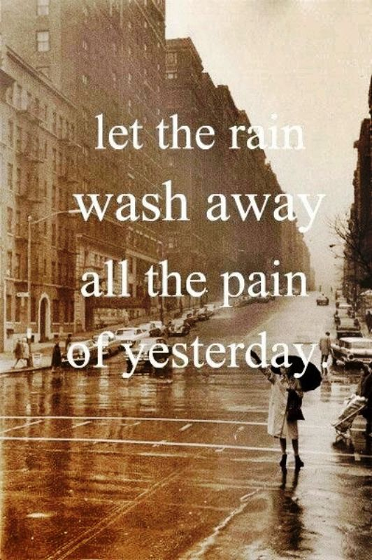 Let The Rain Was All The Pain