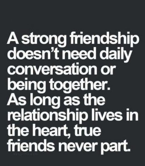 A Strong Friendship Doesn't Need Daily