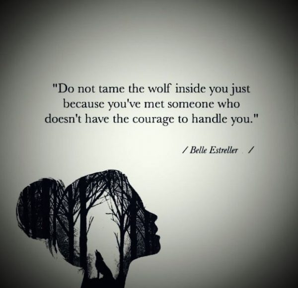 Do Not Tame The Wolf Inside