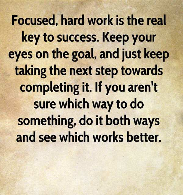 Focused Hard Work Is The Real