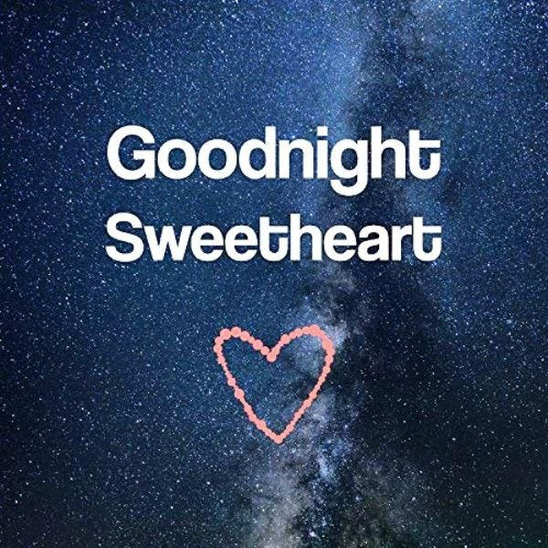 Picture: Good Night Sweetheart