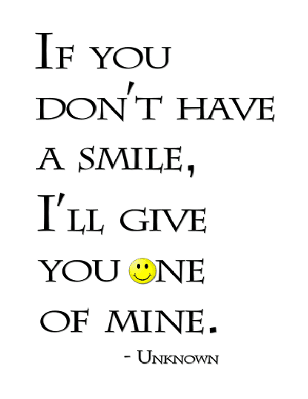 If You Dont Have A Smile