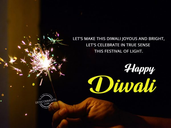 Lets make this diwali joyous and bright, Happy Diwali