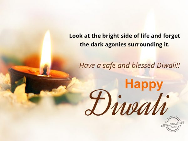 Look at the bright side of life, Happy Diwali