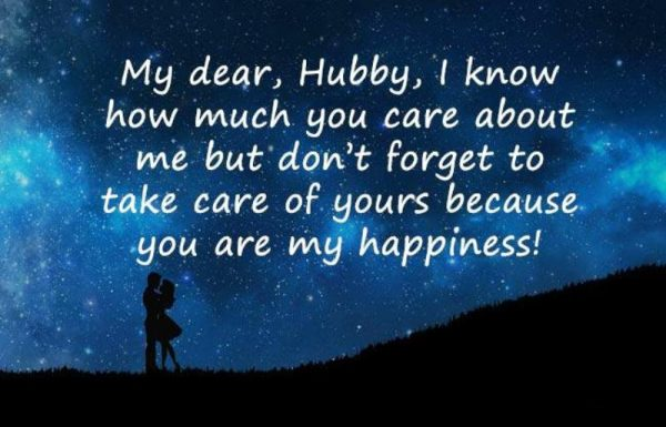 Picture: My Dear Hubby I Know How Much You Care