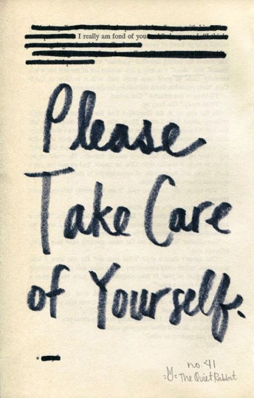 Please Take Care Of Yourself