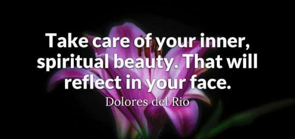 Picture: Take Care Of Your Inner Spiritual Beauty