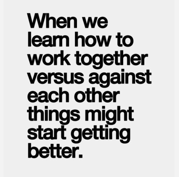 When We Learn How To Work Together