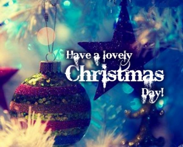 Have A Lovely Christmas Day