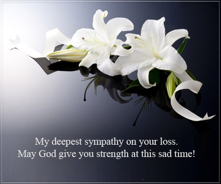 My Deepest Sympathy On Your Loss