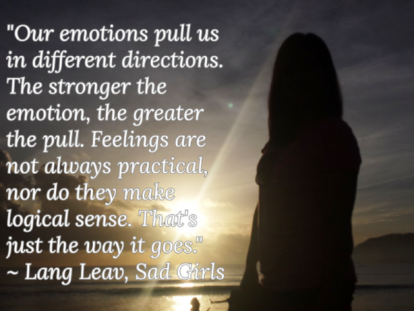 Our Emotions Pull Us