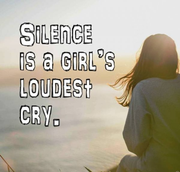 Silence Is A Girl Loudest Cry