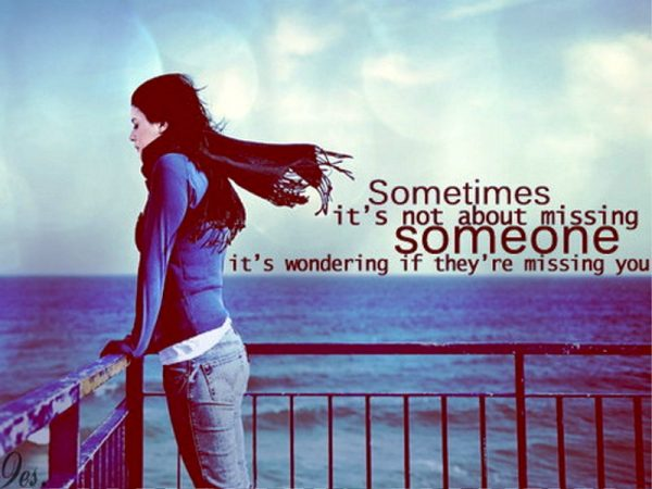 Sometimes Its Not About Missing Someone