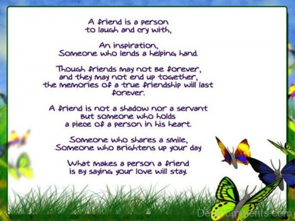 A Friend Is A Person To Laugh And Cry With You-dc099018