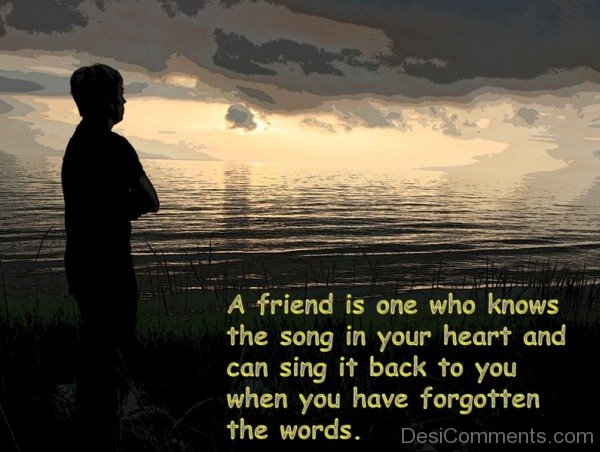 A Friend Is One Who Know The Song In Your Heart-DC021