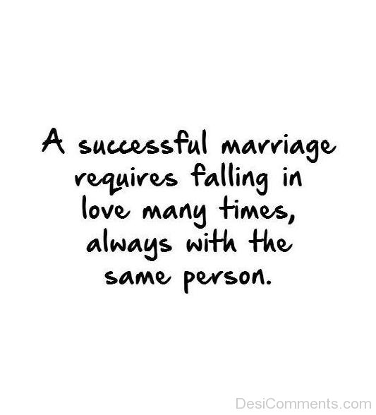 A Succesful Marriage Requires Falling In Love Many Times-DC09DC03