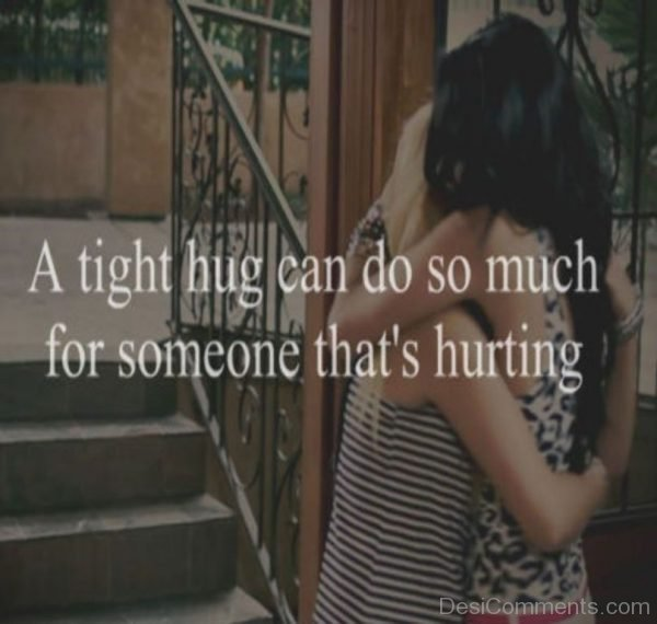 A Tight Hug Can Do So Much-DC022