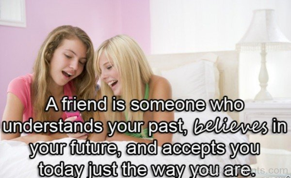 A friend is someone who understands your past-DC013